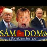 NOVINKA: Sám Doma ztracen v Praze! S Donaldem Trumpem a Putinem